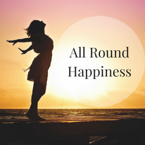 All Round Happiness