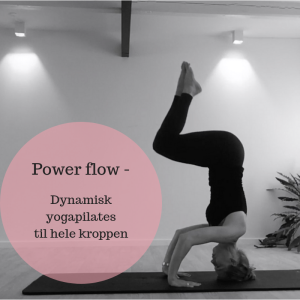 Power flow - Dynamisk yogapilates